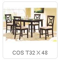 COS T32 X 48